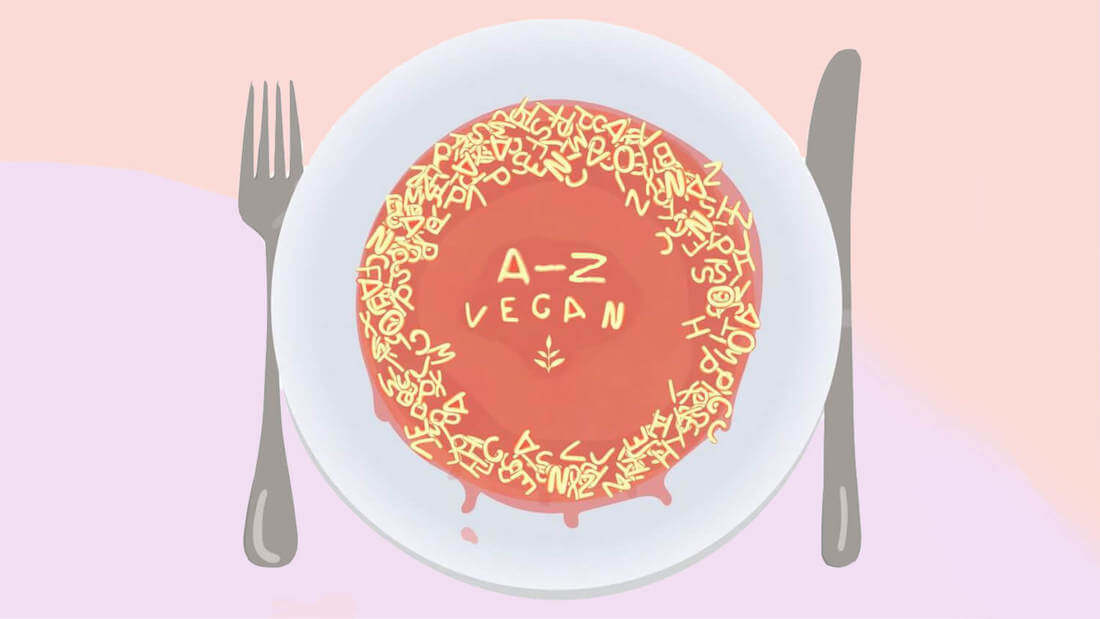The Encyclopedia on How to Live the Ultimate Vegan Lifestyle, from A-Z