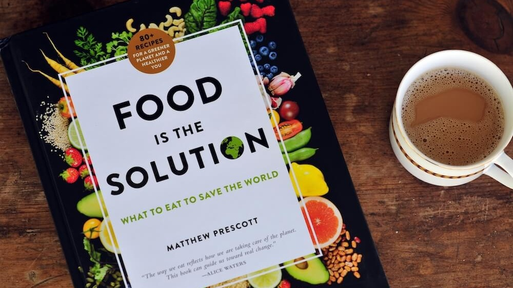 New Vegan Cookbook 'Food is the Solution' Helps You Eat Better for Your Health and the Planet