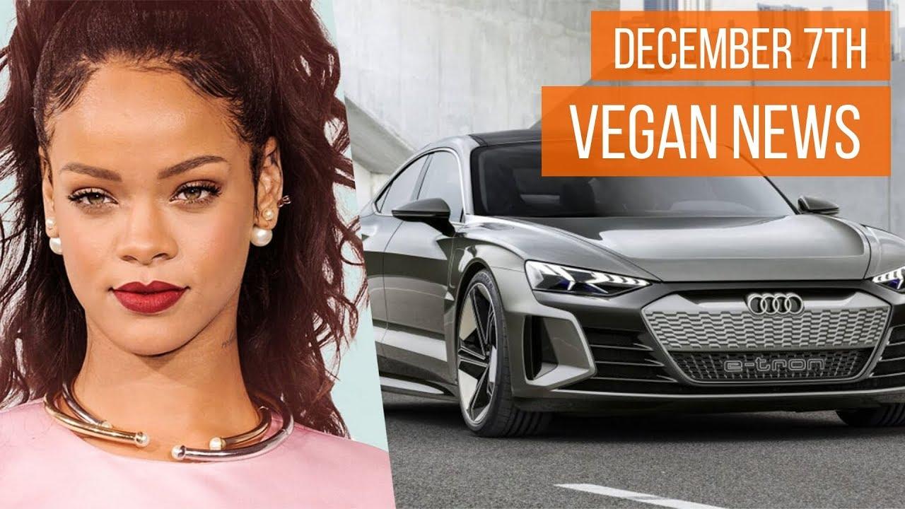 Vegan News Roundup 7th December 2018