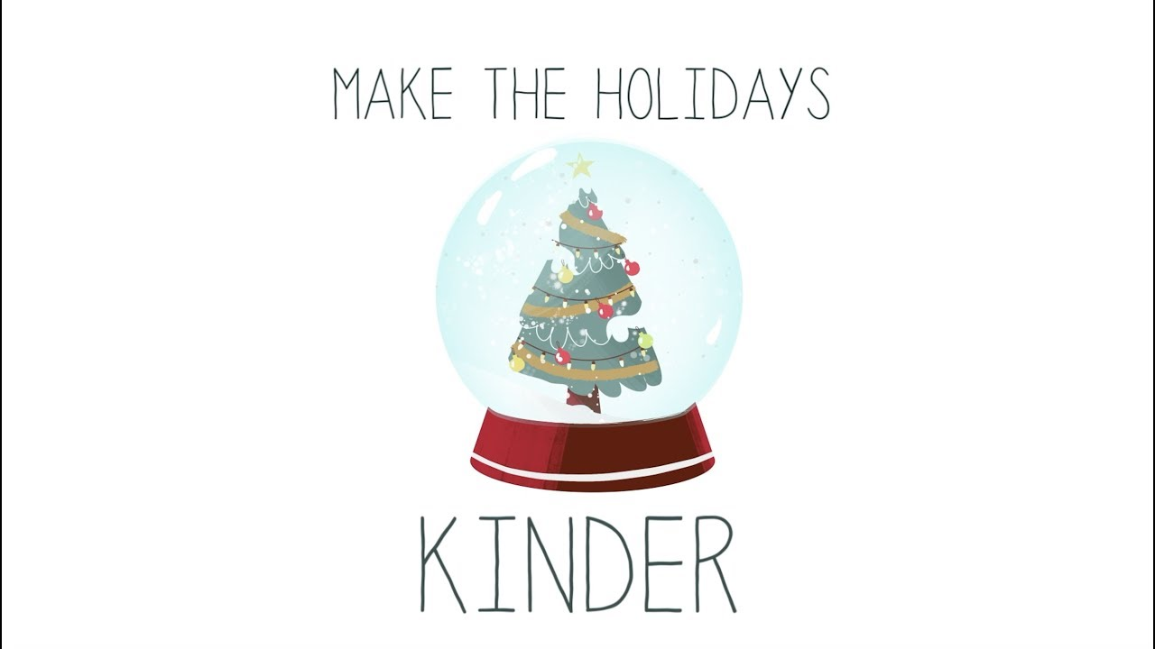 6 Tips For A Kinder Holiday Season