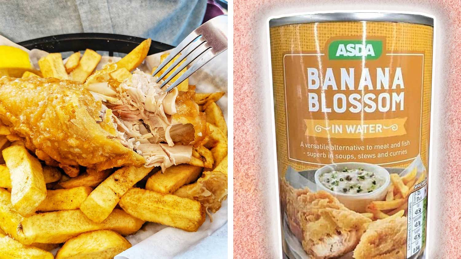 DIY Vegan Fish & Chips With Asda's New Canned Banana Blossom
