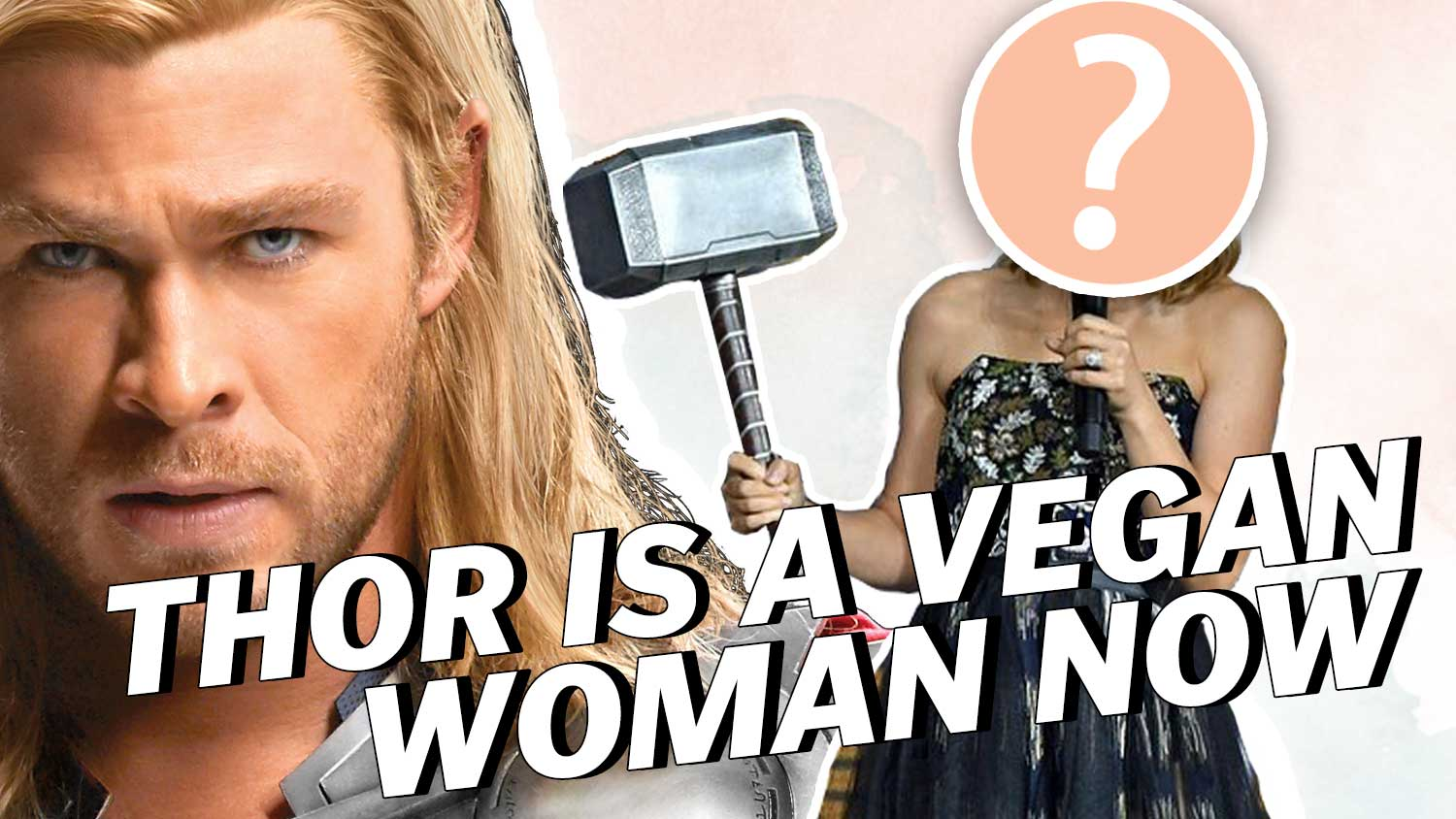 Thor Is A Vegan Woman